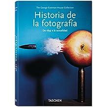 Historia De La Fotografía. De 1839 A La Actualidad (Bibliotheca Universalis)