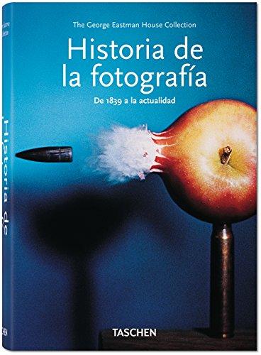 Historia De La Fotografía. De 1839 A La Actualidad – Taschen
