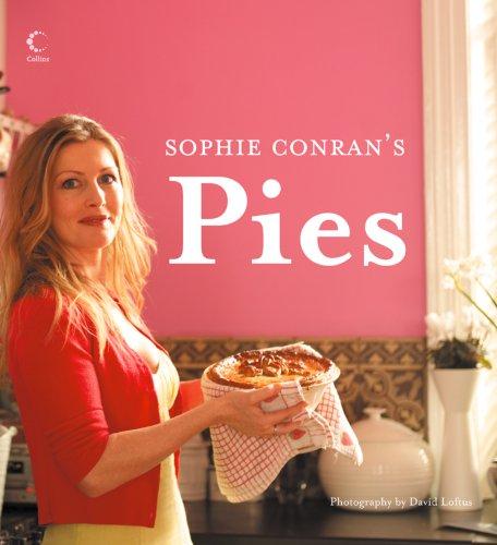 Sophie Conran's Pies (English Edition) Sophie Conran Pie