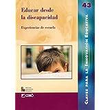 Educar Desde La Discapacidad: 043 (Editorial Popular)