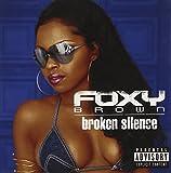 Songtexte von Foxy Brown - Broken Silence