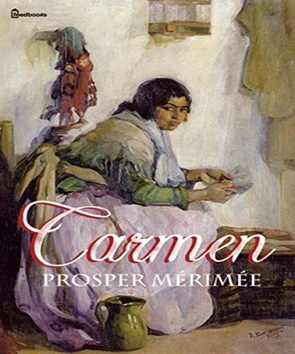 Carmen (ANNOTATED (English Edition)