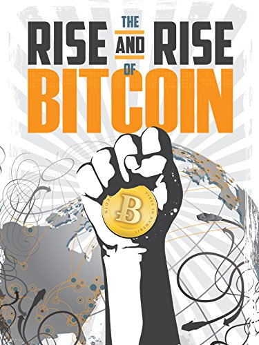 Der unaufhaltsame Aufstieg von Bitcoin