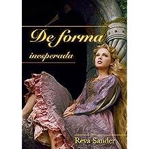 De forma inesperada (Portuguese Edition)