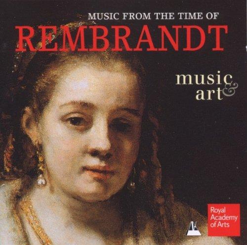 Musik aus der Zeit Rembrandts -