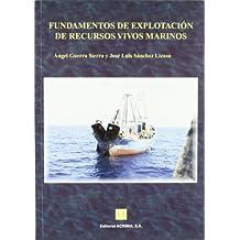 Fundamentos de explotación de recursos vivos marinos