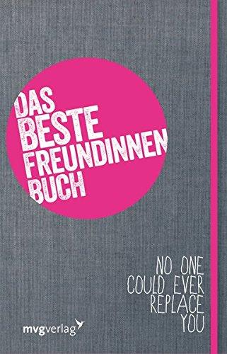 Das Beste-Freundinnen-Buch: Das Mitmachbuch für dich und deine beste Freundin