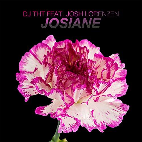 DJ THT feat. Josh Lorenzen-Josiane