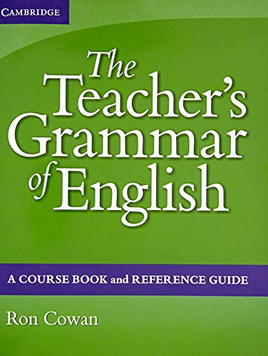 The Teacher's Grammar of English Coursebook and Reference Guide with Answers South Asia Edition