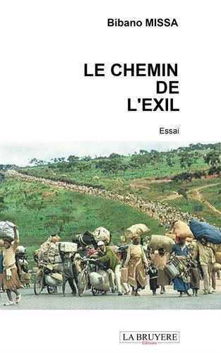 Le chemin de l'exil