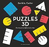 Puzzles 3D - Formes et sculptures à créer
