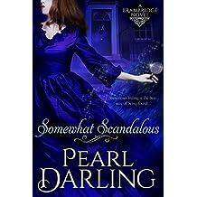 Somewhat Scandalous (Brambridge Novels Book 1)