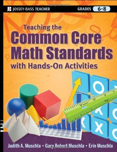 Teaching the Common Core Math Standards with Hands-On Activities, Grades 6-8 by Muschla, Judith A., Muschla, Gary Robert, Muschla, Erin (2012) Paperback