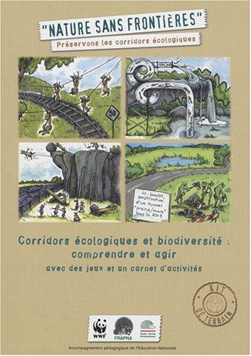 la-nature-sans-frontire-kit-de-terrain-corridors-cologiques-et-biodiversit-comprendre-et-agir-avec-des-jeux-et-un-carnet-d-39-activits