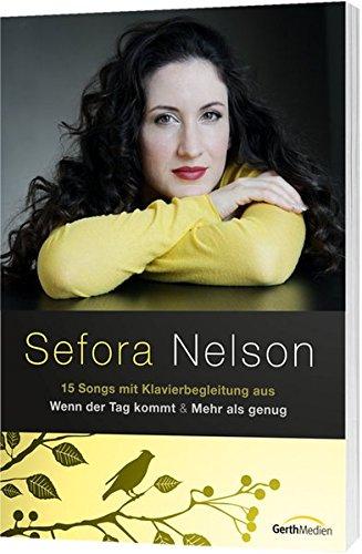 Sefora Nelson: Songbook (Kostüm Auf Sie Spielen Worte)