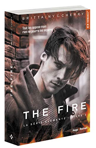 The Elements, tome 2 : The Fire de Brittainy C. Cherry
