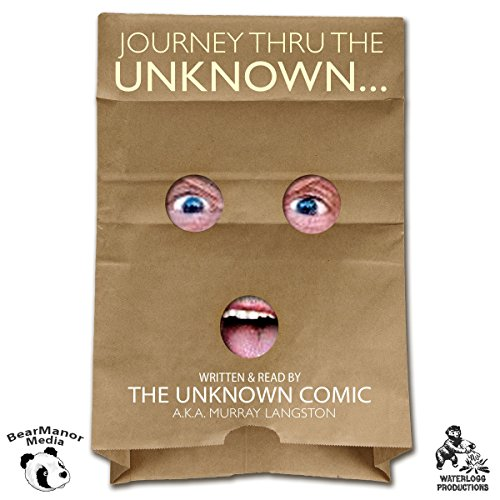 Journey Thru the Unknown  Audiolibri