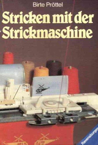 Stricken mit der Strickmaschine. Ratschläge und Tips. (Stricken Strickmaschine)