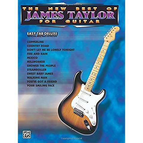 The New Best of James Taylor for Guitar: Easy TAB Deluxe (New Best of...for Guitar) by James Taylor (1997-05-01)