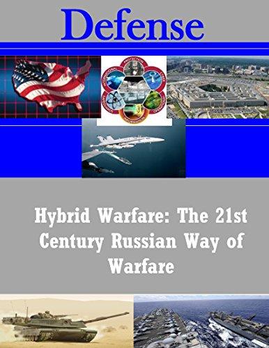 Hybrid Warfare: The 21st Century Russian Way of Warfare (English Edition) - Fox Hybrid