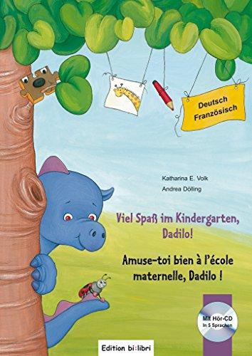Viel Spaß im Kindergarten, Dadilo!