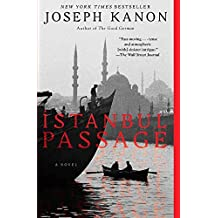 [(Istanbul Passage)] [By (author) Joseph Kanon] published on (April, 2013)
