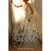 Her Imperfect Groom (Groom Series Book 4) (English Edition)