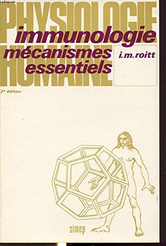 Immunologie : Mécanismes essentiels (Physiologie humaine) par Ivan Maurice Roitt