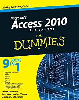 Access 2010 All-in-One For Dummies by [Barrows, Alison, Young, Margaret Levine, Stockman, Joseph C.]