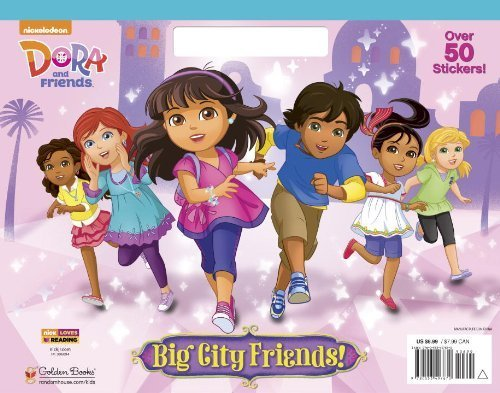 Big City Friends! (Dora and Friends) (Big Coloring Book) by Golden Books (2015) Paperback
