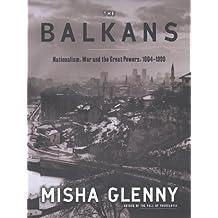 History of the Balkans by Misha Glenny (2000-05-25)