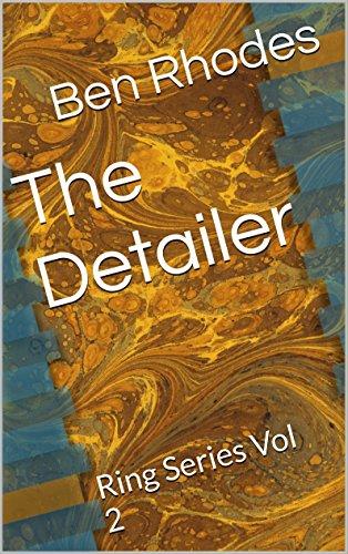 The Detailer: Ring Series Vol 2