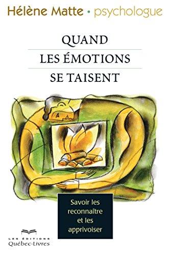 quand-nos-emotions-se-taisent-savoir-les-reconnaitre-et-les-apprivoiser-psychologie