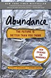 Abundance: The Future Is Better Than You Think (English Edition)