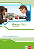 Green Line Oberstufe: Listening Comprehension Tests. Arbeitsheft mit CD-extra Klasse 11/12 (G8); Klasse 12/13 (G9) (Green Line Oberstufe. Ausgabe ab 2015)