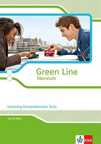 Green Line Oberstufe: Listening Comprehension Tests. Arbeitsheft mit CD-extra Klasse 11/12 (G8); Klasse 12/13 (G9) (Green Line Oberstufe. Ausgabe ab 2015)