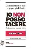Image de Io non posso tacere: Confessioni di un giudice di sinistra (Einaudi. Stile libero extra) (Italian Edition)