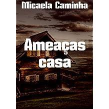 Ameaças casa (Portuguese Edition)