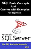 SQL Basic Concepts and Queries with Examples for Beginners