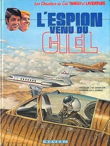 Les Chevaliers du Ciel Tanguy et Laverdure, Tome 24 :