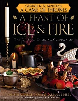 A Feast of Ice and Fire: The Official Game of Thrones Companion ...