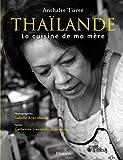 Thaïlande - La cuisine de ma mère