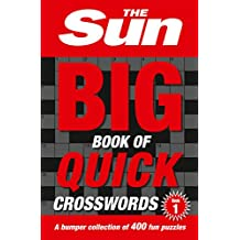 The Sun Big Book of Quick Crosswords Book 1: A Bumper Collection of 400 Fun Puzzles
