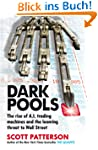 Dark Pools: The rise of A.I. trading...