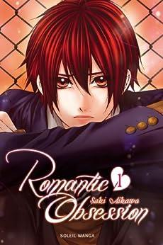 Romantic obsession T01 par [Aikawa, Saki]
