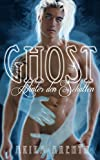 Ghost - Hinter den Schatten: Gay Urban Thriller Fantasy Romance