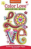 Color Love Coloring Book: Perfectly Portable Pages (On the Go)