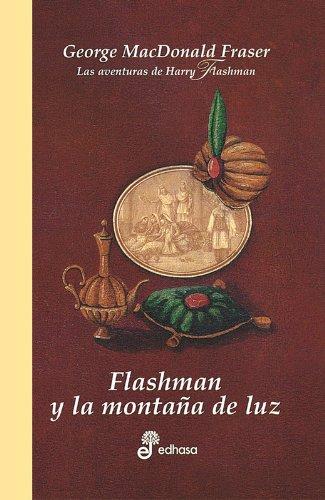 Flashman y la montaña de la luz (IV) (Series) por George MacDonald Fraser