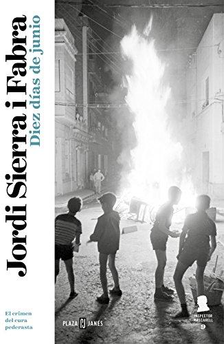 Diez días de junio (Inspector Mascarell 9): A la caza del pederasta del orfanato franquista (EXITOS)