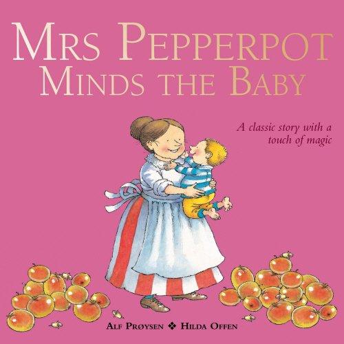 Mrs Pepperpot Minds the Ba